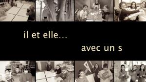 """""""Il et elle... avec un s"""" documentaire 38 mn"""